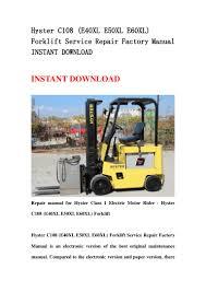 hyster c108 e40 xl e50xl e60xl forklift service repair factory manu u2026