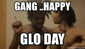 Chief Keef Meme - gang happy glo day chief keef sd meme generator
