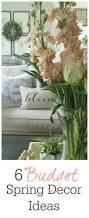 Spring Decorating Ideas Pinterest by 6 Budget Spring Decor Ideas Refresh Your Decor With These