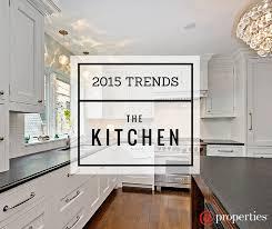 five kitchen trends of 2015 u2013 properties blog