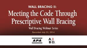 wall bracing ii meeting the code through prescriptive wall