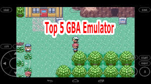 gba android 5 gba emulators for android
