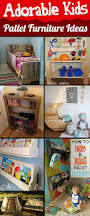 Adorable Room Appearance 20 Incredibly Useful And Adorable Kids Pallet Furniture