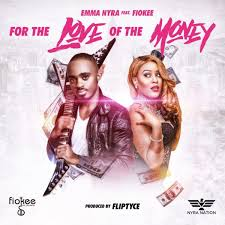 new music emma nyra feat fiokee u2013 for the love of the money