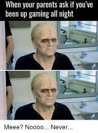 Memes About Parents - 25 best memes about when your parents ask when your parents