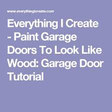 best 25 paint garage doors ideas on pinterest painted garage