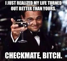 Bitch Meme - funny memes checkmate bitch funny memes