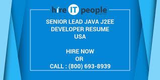 Java J2ee Sample Resume by Senior Lead Java J2ee Developer Resume Hire It People We Get