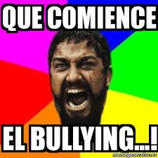 Memes De Bullying - meme sparta que comience el bullying 10630066