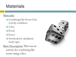 combining like terms dice activity by stephanie gamache ppt