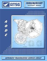 amazon com atsg aode 4r70w ford transmission repair manual