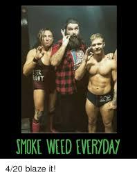 420 Blaze It Meme - er ight smoke weed everyda 420 blaze it weed meme on esmemes com