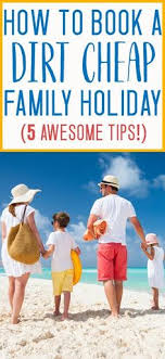 family vacation ideas on a budget afford any vacation as low as 20 per month travel tips