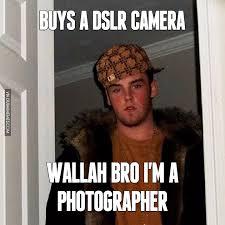 Meme Photographer - buys a dslr camera wallah bro i m a photographer image