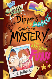 gravity falls dipper u0027s and mabel u0027s guide to mystery and nonstop fun gravity