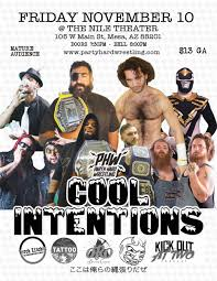 Home Theater Mesa Az Cool Intentions Party Hard Wrestling U2013 Tickets U2013 The Nile Theater