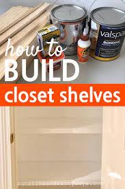 Build Closet Shelves by How To Build Closet Shelves Sunshine And Rainy Days