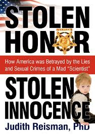 stolen honor stolen innocence how america was betrayed by the