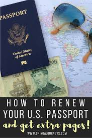 how to renew your u s passport and get extra pages gringa