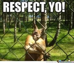Respect Meme - respect by stjimmy102 meme center