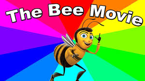 Memes O - why is the bee movie script a meme the origin of bee movie memes