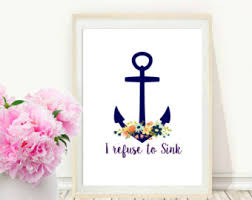 Anchor Print Inspirational Print Quot - refuse to sink print etsy