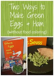 we do love natural green eggs and ham without food coloring
