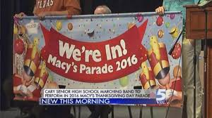 cary high s band to march in 2016 macy s thanksgiving day parade
