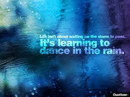 quote background pictures life isn u0027t about waiting for the storm to pass inspirational