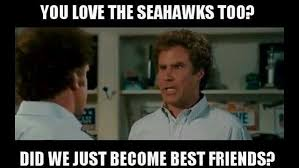 Did We Just Become Best Friends Meme - seahawks memes seahawks memes twitter
