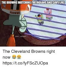 Cleveland Browns Memes - the browns watchingthe indians and cavslike browns memes the