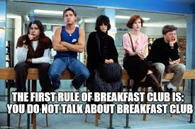 Breakfast Club Meme - breakfast club meme generator imgflip