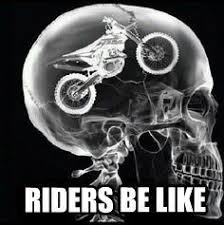 Dirt Bike Memes - dirt bikes meme google search moto memes quotes pinterest