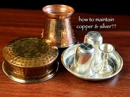 how to maintain and clean silver copper and bronze vessels