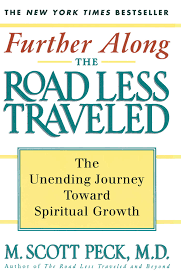 Traveled Definition images Further along the road less traveled book by m scott peck jpg