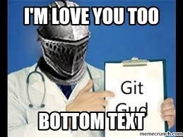 Love You Too Meme - m love you too