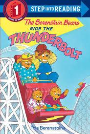 berenstien bears step into reading the berenstain bears ride the thunderbolt