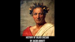 history of julius caesar history of julius caesar chapters