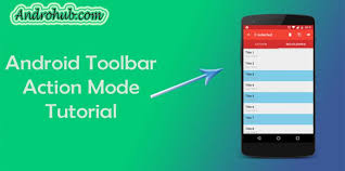 android toolbar tutorial android contextual mode toolbar androhubandrohub