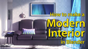 blender tutorial how to make a modern interior youtube