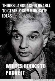 Philosophy Meme - derrida meme google search post structuralism pinterest