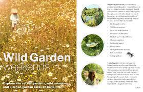 wild garden weekends book wild things publishing