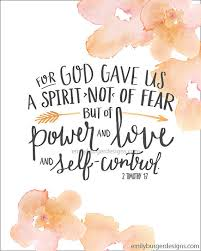 for god gave us a spirit not of fear but of by emilyburgerdesigns