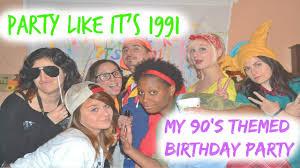 90s Theme Party Decorations Party Like It U0027s 1991 My 90 U0027s Themed Birthday Youtube