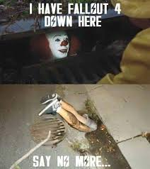Get The Fuck Out Meme - get the fuck out of my way pennywise i ve got shit to do in the