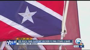 Stars And Bars Flag Kid Rock Fans Support Rocker Flying Stars U0026 Bars Youtube