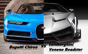 bugatti veyron vs lamborghini veneno bugatti chiron 2016 vs lamborghini veneno