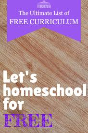 free home school free homeschool curriculum the ultimate resource list