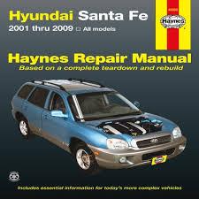 2006 hyundai santa fe manual hyundai santa fe automotive repair manual haynes repair manual