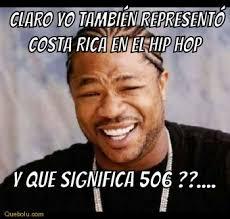 Costa Rica Meme - claro yo también representó costa rica memes en quebolu